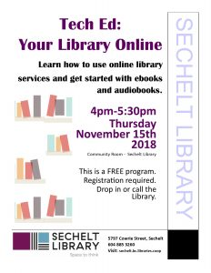 Tech Ed at the Library - Nov 2018 @ Community Room - Sechelt Library
