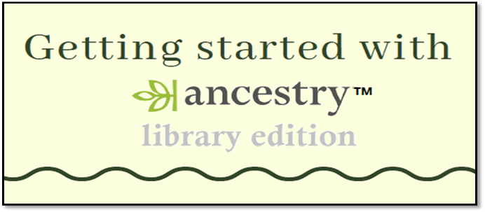 Getting started with Ancestry Library Edition from home (temporary)