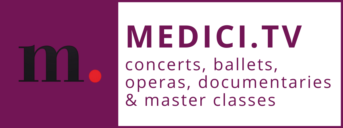 medici tv - concerts, ballets, operas, documentaries & master classes