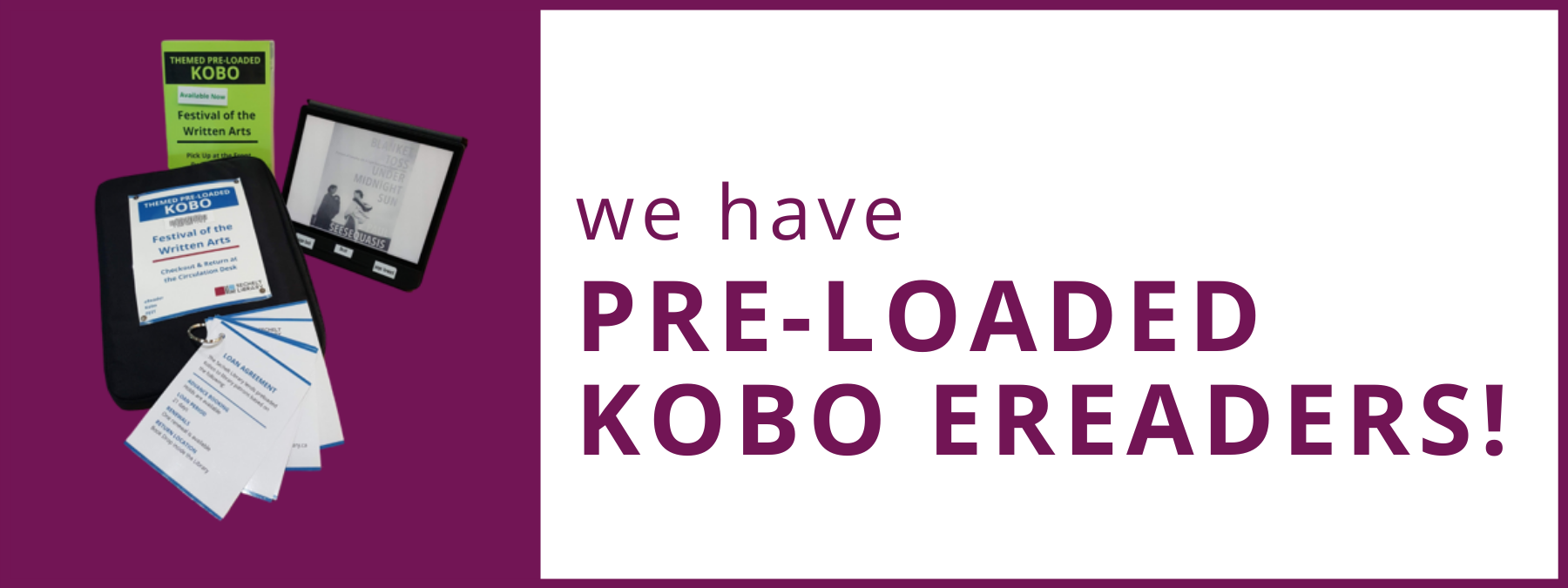 We have preloaded Kobo ereaders!