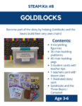 Goldilocks STEAM Kit