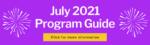 July 2021 Program Guide